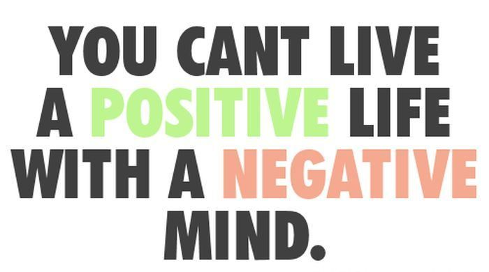 you-cant-live-a-positive-life-with-a-negative-mind-inspirational-quote