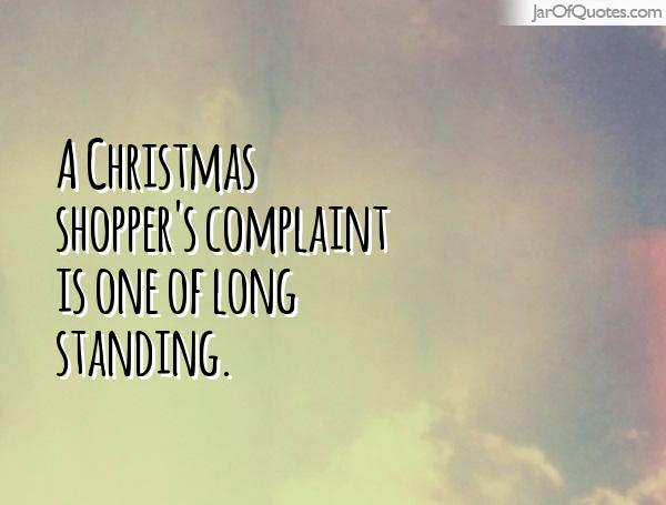 A Christmas shopper's complaint is one of long standing