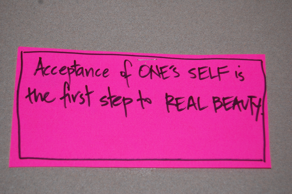 Acceptance of one's self is the first step to real beauty