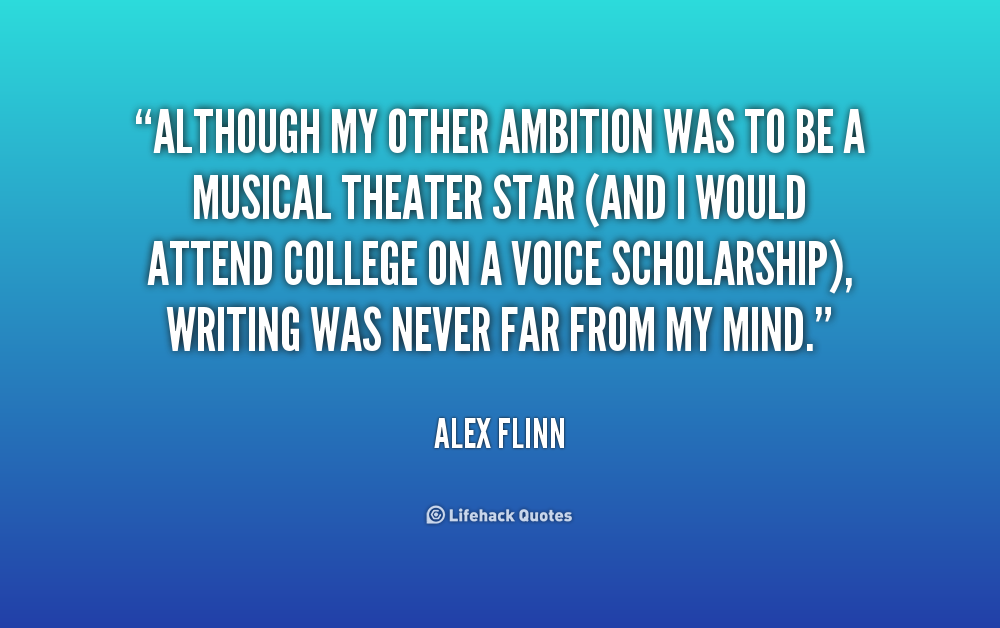 Although my other ambition was to be a musical theater star (and I would attend college on a voice scholarship), writing was never far from my mind. Alex Flinn