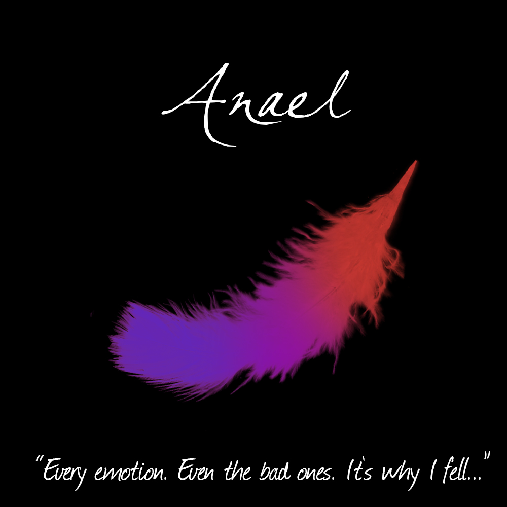 Angel every emotion. Even the bad ones. It's why i fell