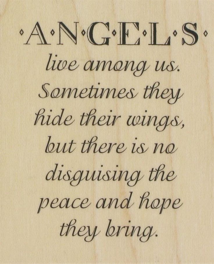 Angels live among us. Sometimes they hide their wings, but there is no disguising the peace and hope they bring.