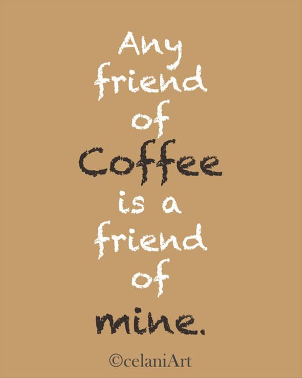 Image result for beautiful coffee sayings