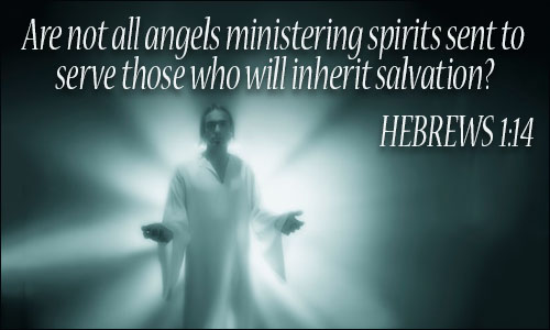 Are they not all ministering spirits sent out to serve for the sake of those who are to inherit salvation1 Hebrews