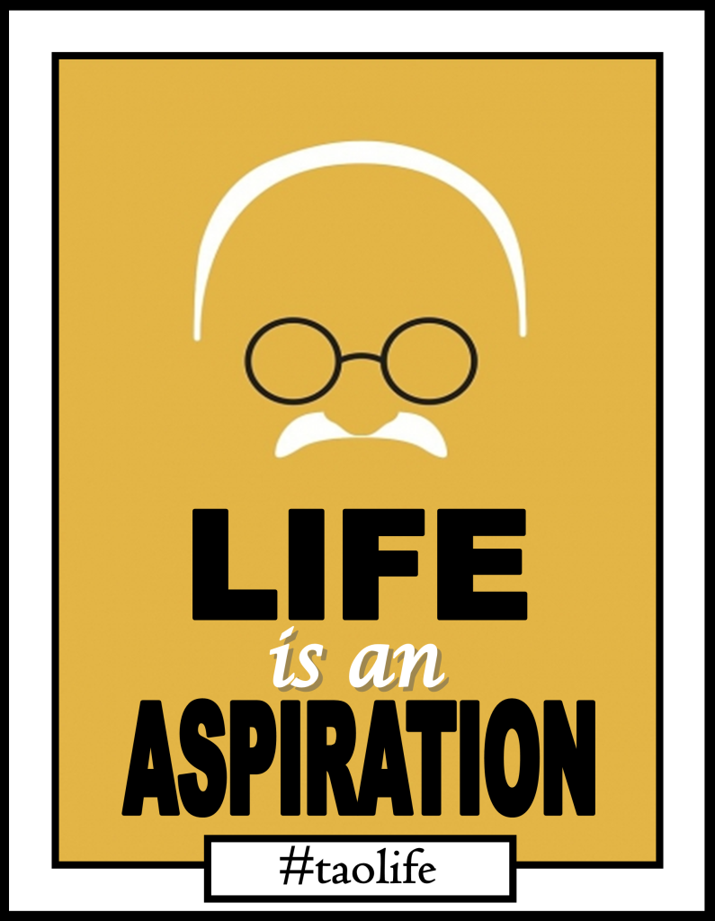 Life is an aspiration