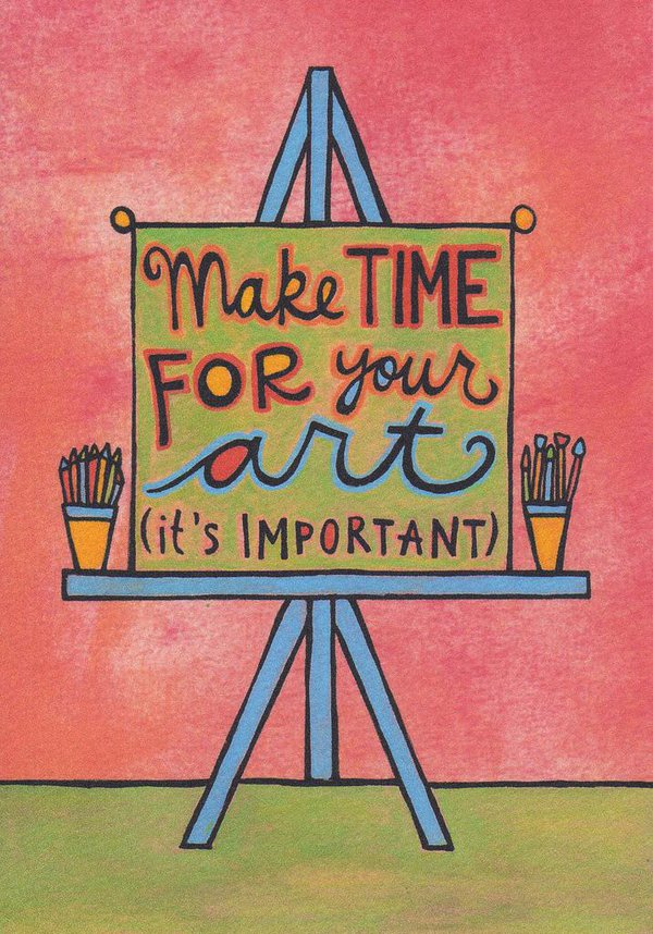 Make time for your art (it's important)