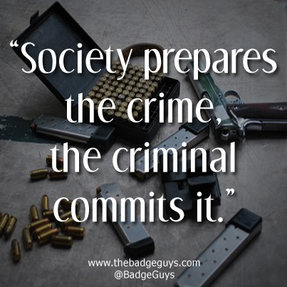 Society prepares the crime, the criminal commits it.