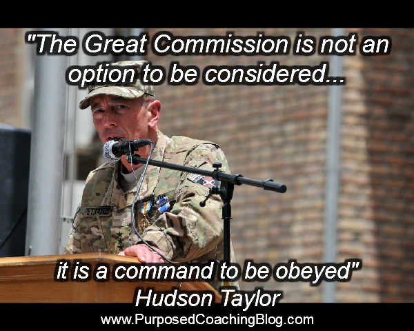 The Great Commission is not an option to be considered; it is a command to be obeyed. Hudson Taylor