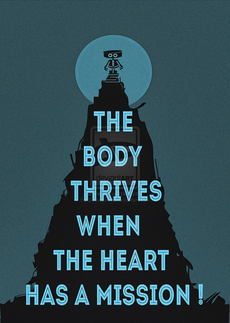 The body thrives when the heart has a mission