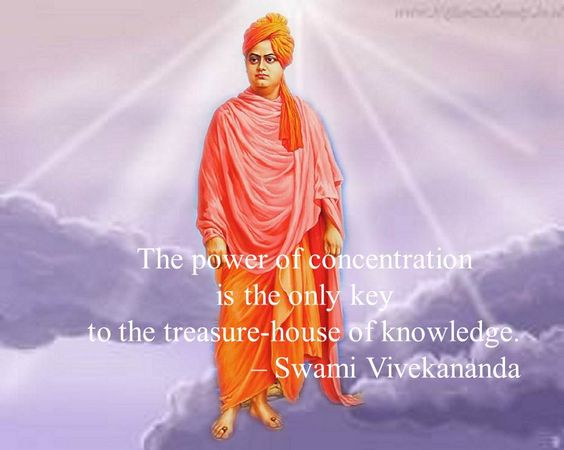 The power of concentration is the only key to the treasure-house of knowledge. Swami Vivekananda