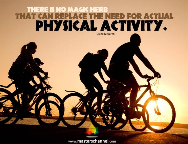 There is no magic herb that can replace the need for actual physical activity. Diane McLaren