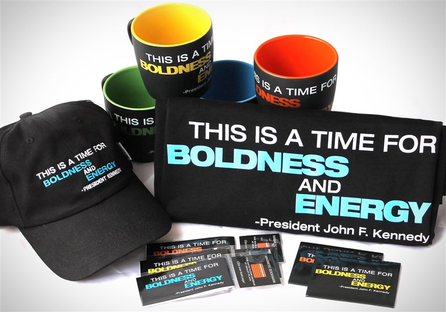 This is a time for boldness and energy. President John F. Kennedy