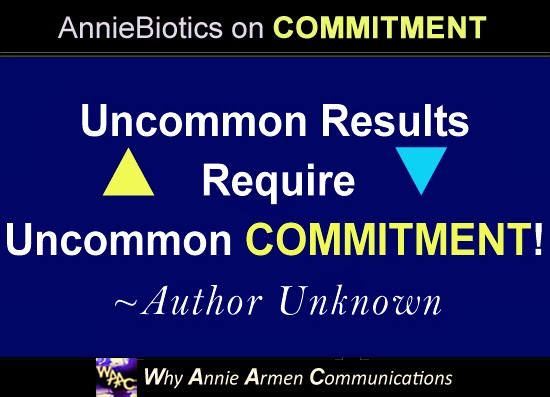 Uncommon results,require uncommon commitment