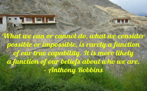 What we can or cannot do, what we consider possible or impossible, is rarely a function of our true capability. It is more likely a function... Anthony Robbins