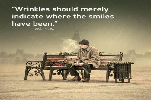 Wrinkles should merely indicate where smiles have been - Mark Twain