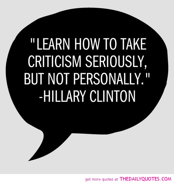 filename_0=Learn how to take criticism seriously but not   personally. H;filename_1=illary Clinton