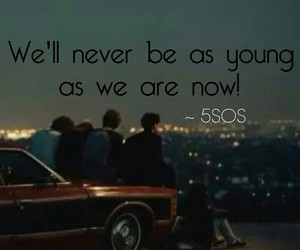 Beautiful 5sos quotes and sayings about youngsters