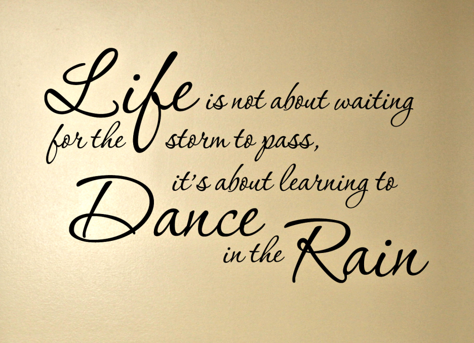 dance in rain quotes