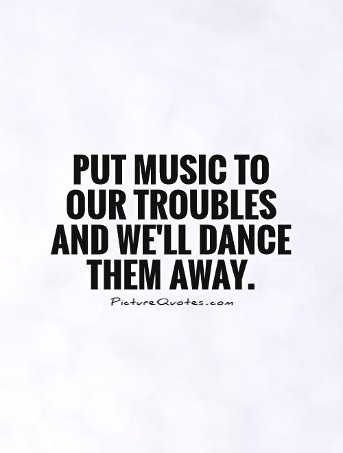 music dance saying
