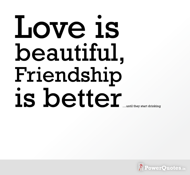3 ~ Friendship quotes for friends