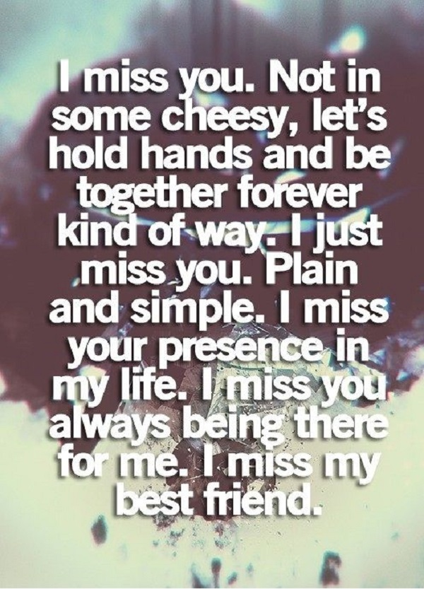 Awesome miss you quotes and sayings for best friends