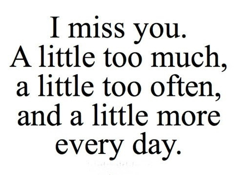 Fabulous missing you quotes and sayings for boyfriend