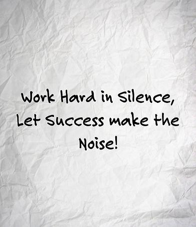 Fantastic motivational quotes and messages about silent success