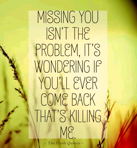 Superb missing you quotes and sayings for college couples
