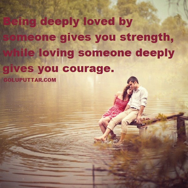 Love courage and strength quotes