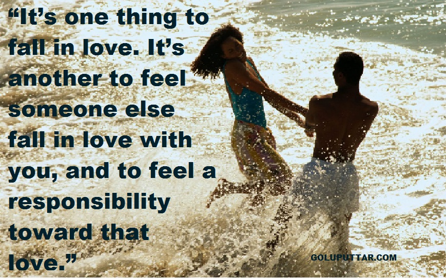 Responsibility in love romance quotes and sayings