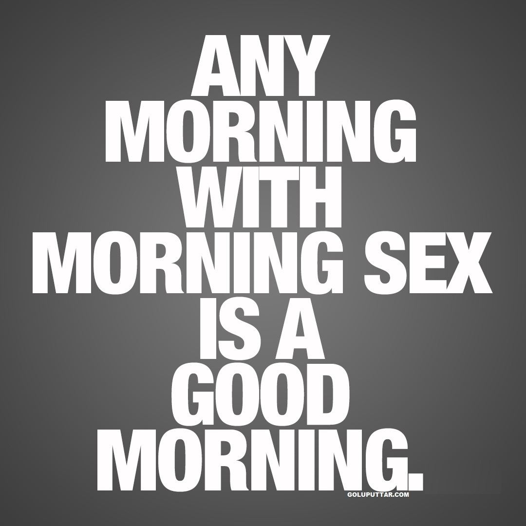 Good Morning Funny Quotes Funny Quotes About Good Morning  Goluputtar